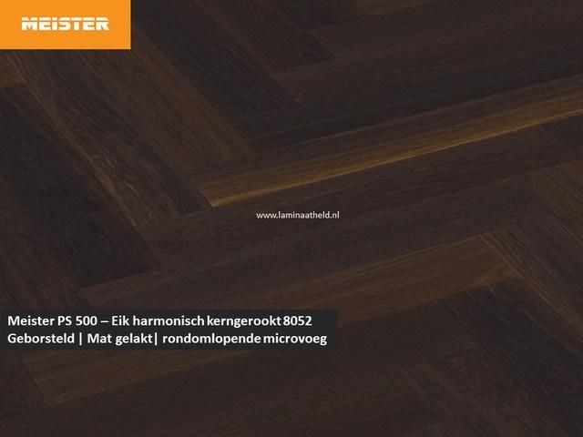 Meister PS 500 - Eik harmonisch kerngerookt 8052