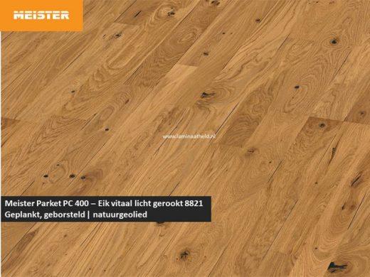 Meister PC 400 - Eik vitaal licht gerookt 8821